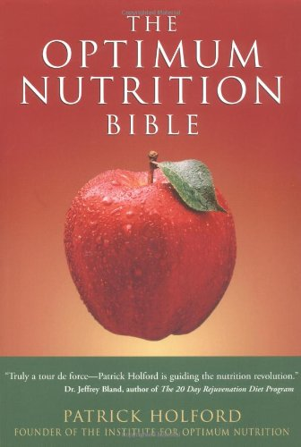 9781580910156: The Optimum Nutrition Bible