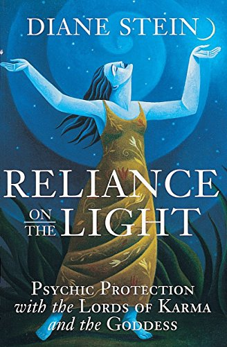 9781580910903: Reliance on the Light: Psychic Protection with the Lords of Karma and the Goddess