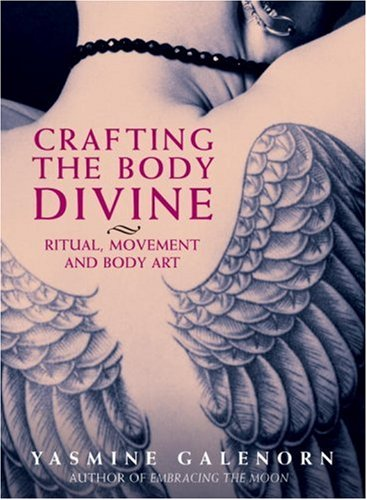 9781580911047: Crafting the Body Divine: Ritual, Movement and Body Art