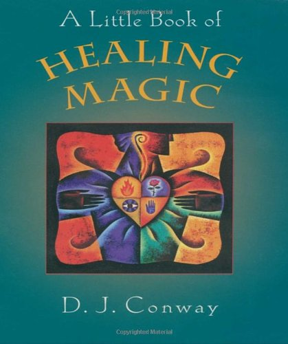 9781580911467: A Little Book of Healing Magic