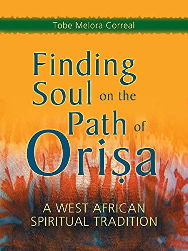 9781580911498: Finding Soul on the Path of Orisa: A West African Spiritual Tradition