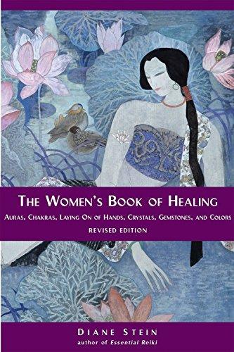 The Women's Book of Healing: Stein, Diane