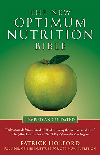9781580911672: The New Optimum Nutrition Bible
