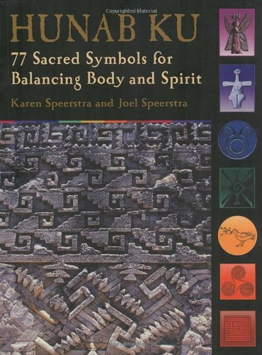 9781580911689: Hunab Ku: 77 Sacred Symbols for Balancing Body and Spirit