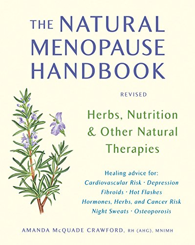 9781580911962: The Natural Menopause Handbook: Herbs, Nutrition, & Other Natural Therapies