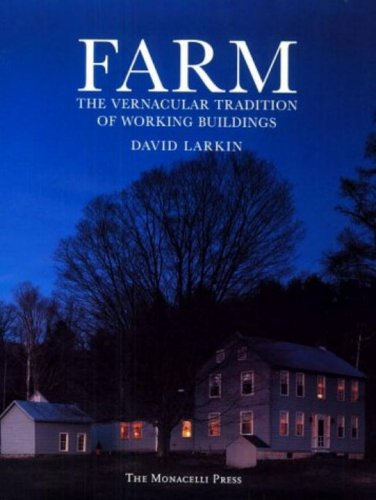 9781580930000: Farm: The Vernacular Tradition of Working Buildings