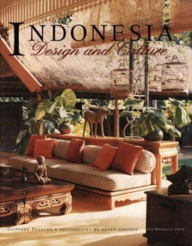 Indonesia: Design and Culture: Pearson, Clifford