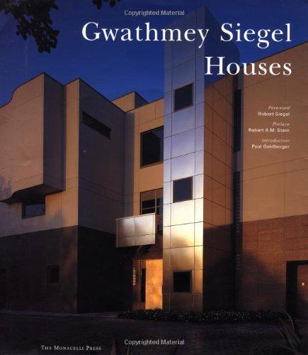 Gwathmey Siegel Houses: Goldberger, Paul (intro)