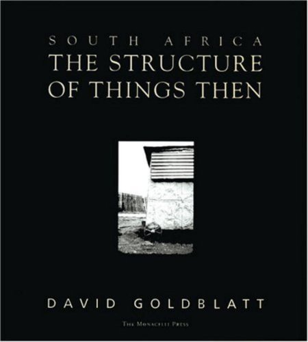 9781580930260: South Africa: The Structure of Things Then