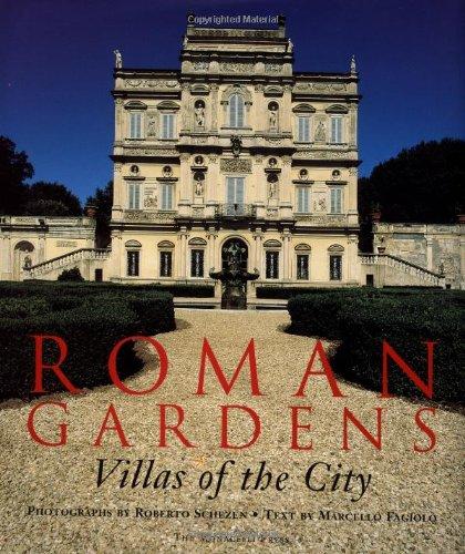 Roman Gardens: Villas of the City: Schezen, Roberto; Fagiolo, Marcello