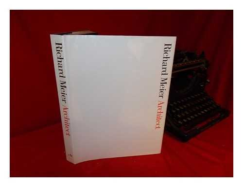 Richard Meier: Architect.: Koshalek, R. & D. Hutt (ed.).