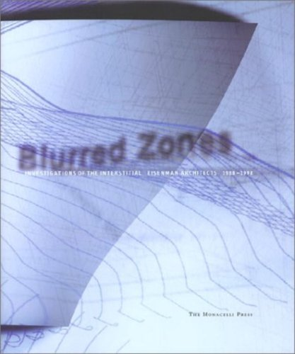 9781580930499: Blurred Zones: Works and Projects, 1988-1998