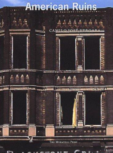 American Ruins: Vergara, Camilo J.