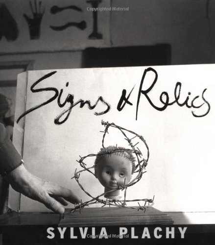 Signs and Relics: Plachy, Sylvia