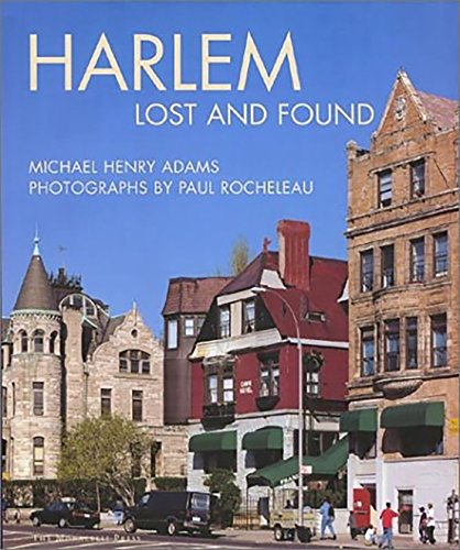 Harlem, lost and found. An architectural and: Adams, Michael Henry: