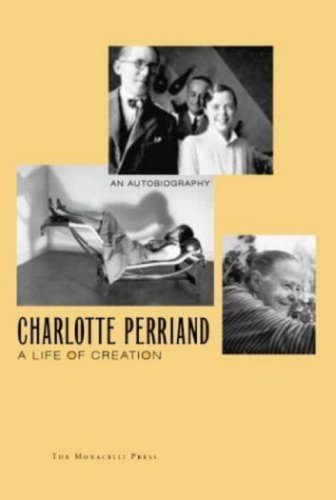9781580930741: Charlotte Perriand: A Life of Creation