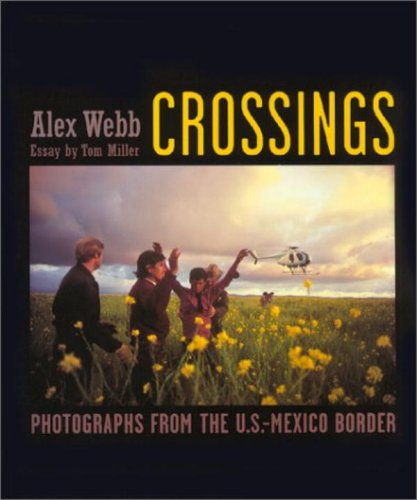 9781580930963: Crossings: Photographs from the U. S. Mexico Border