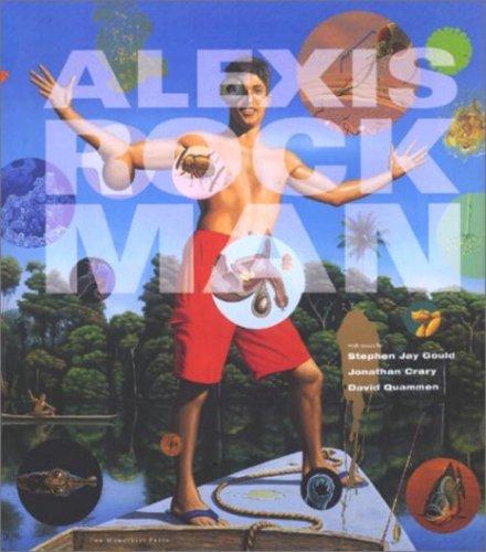 Alexis Rockman: Rockman, Alexis; Gould, Stephen Jay; Crary, Jonathan; Quammen, David