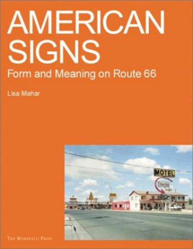 9781580931199: American Signs: Form and Meaning on Rte. 66