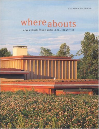 9781580931205: Whereabouts: New Architecture with Local Identities