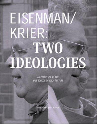 9781580931397: Eisenman/Krier: Two Ideologies