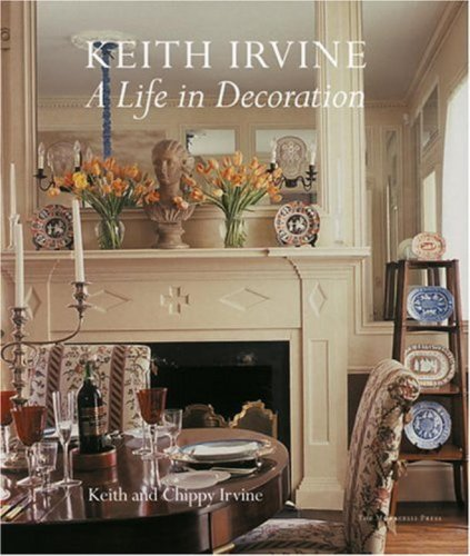 9781580931557: Keith Irvine: A Life in Decoration