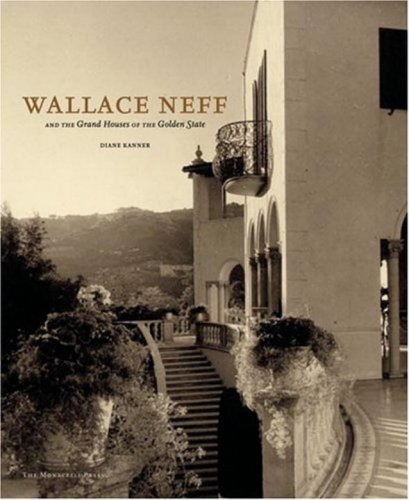 9781580931632: Wallace Neff and the Grand Houses of the Golden State