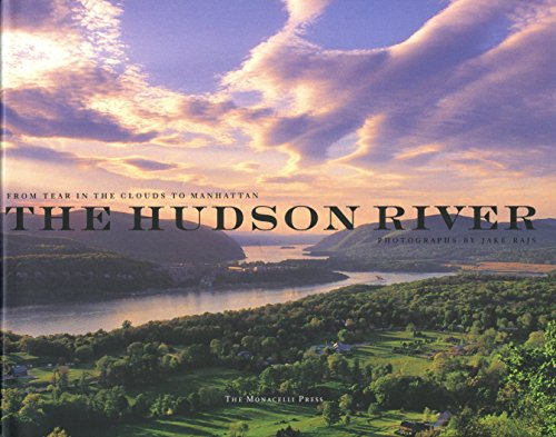 9781580931724: The Hudson River: From Tear of the Clouds to Manhattan