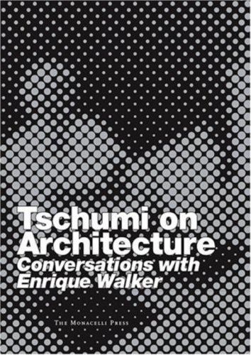 9781580931823: Tschumi on Architecture: Conversations with Enrique Walker