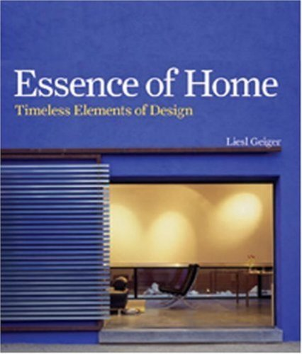 9781580931960: Essence of Home: Timeless Elements of Design