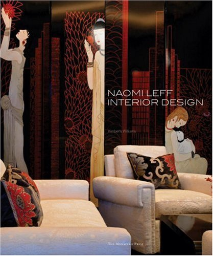 Naomi Leff : interior design: Williams, Kimberly.