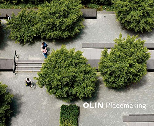 Olin: Placemaking: Laurie Olin, Susan Weiler