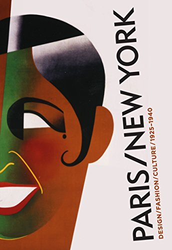 Paris/New York: Design/ Fashion/ Culture 1925-1940