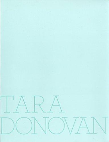 Tara Donovan: Donovan, Tara