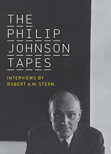 The Philip Johnsin Tapes: Varnelis,kazys, Editor