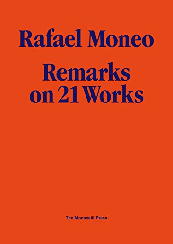 9781580932165: Rafael Moneo: Remarks on 21 Works