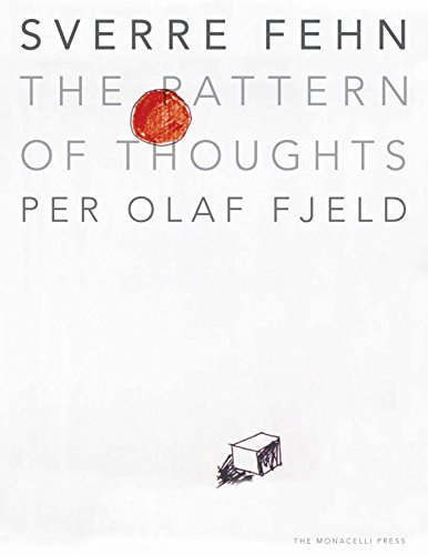 Sverre Fehn: The Pattern of Thoughts: Per Olaf Fjeld