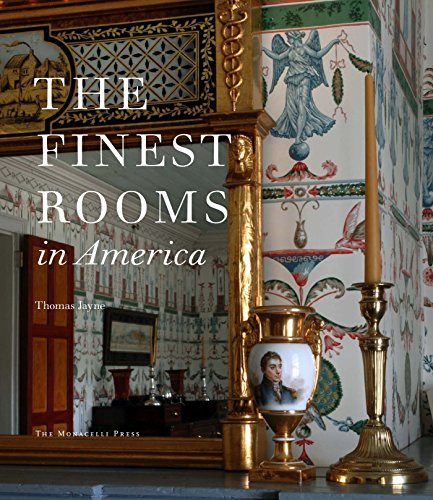 The Finest Rooms in America (Hardcover): Thomas Jayne