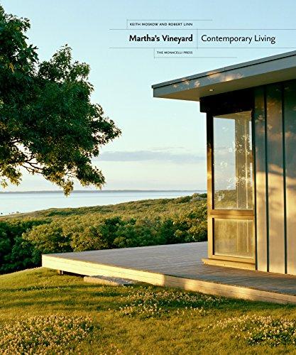 Martha's Vineyard: Contemporary Living: Moskow, Keith; Linn, Robert