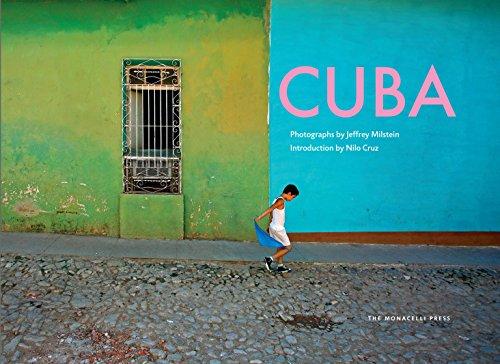Cuba: Street Photography by Jeffrey Milstein: Milstein, Jeffrey