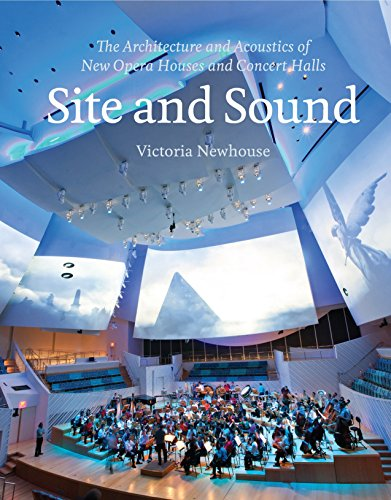 9781580932813: Site and Sound: The Architecture and Acoustics of New Opera Houses and Concert Halls