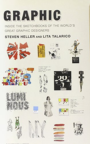 9781580932974: Graphic: Inside the Sketchbooks of the World's Great Graphic Designers