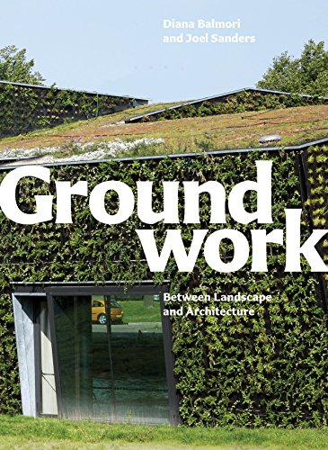 9781580933131: Groundwork: Between Landscape and Architecture
