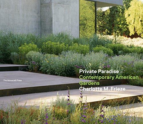 9781580933230: Private Paradise: Contemporary American Gardens