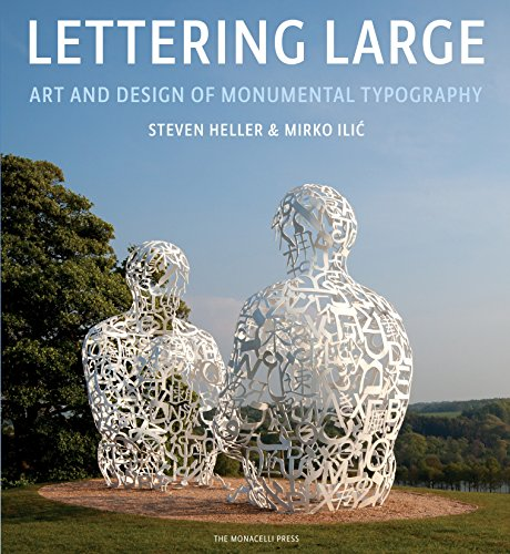 9781580933599: Lettering Large: The Art and Design of Monumental Typography
