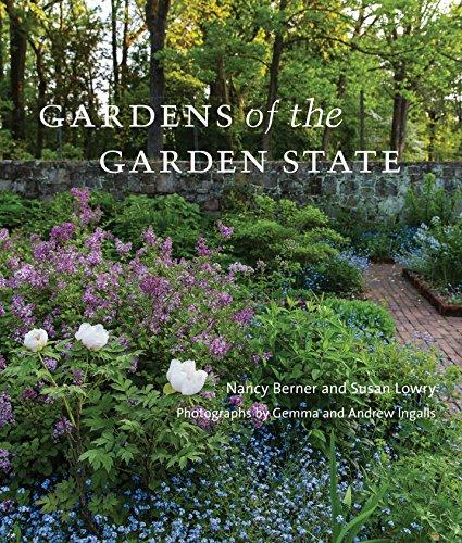 Gardens of the Garden State: Berner, Nancy; Lowry, Susan