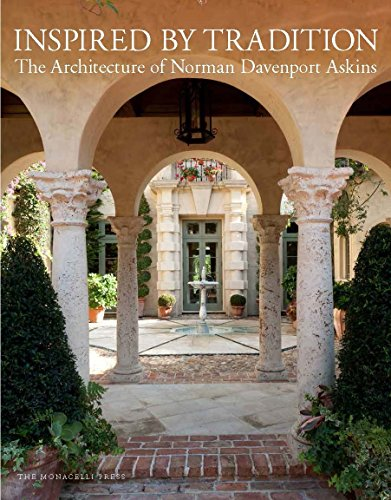 Inspired by Tradition: The Architecture of Norman Davenport Askins / Number 192 of 500.