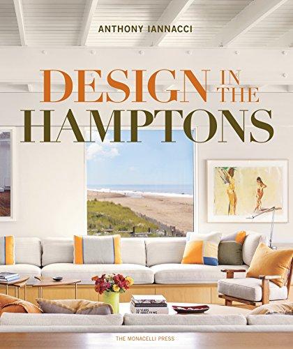 DESIGN IN THE HAMPTONS: Iannacci, Anthony
