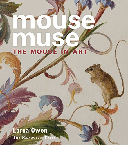 Mouse Muse The Mouse in Art: Owen, Lorna