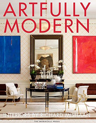 Artfully Modern (Hardcover): Richard Mishaan